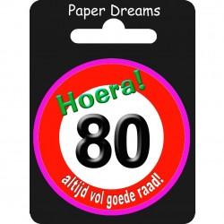 Button verkeersbord - 80 jaar