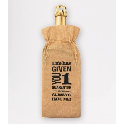 Giftbag - Life had given you one guarantee